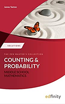 Solutions Manual - Counting and Probability (Middle School Mathematics) by [Tanton, James]