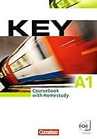 Key. Europaeischer Referenzrahmen: A1 Kursbuch