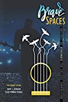 Brave Spaces: A Rhetoric of Otherness for College Composition; Preliminary Edition