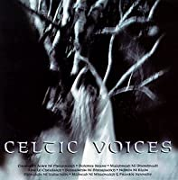 Celtic Voices: Coll of Songs From Heart of Ireland