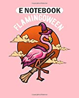 E Notebook: colorful flamingo travel freedom gift  College Ruled - 50 sheets, 100 pages - 8 x 10 inches