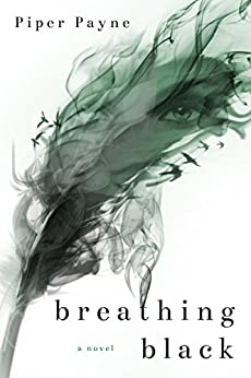 Breathing Black (The Black and White Duet Book 1) by [Payne, Piper]