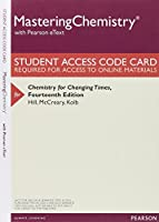 Mastering Chemistry with Pearson eText -- Valuepack Access Card -- for Chemistry for Changing Times