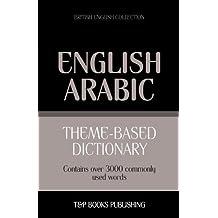 Theme-Based Dictionary British English-Arabic - 3000 Words