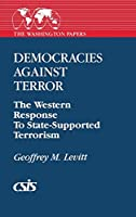 Democracies Against Terror: The Western Response to State-Supported Terrorism (Washington Papers (Paperback))