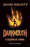 Darkmouth O Caçador de Lendas