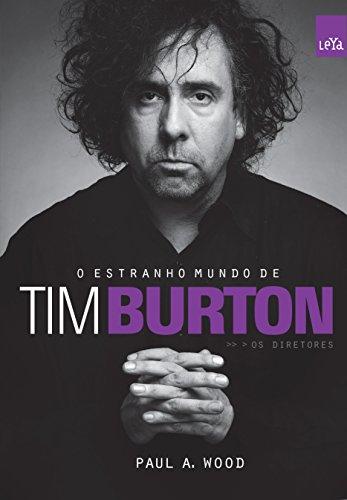 Estranho Mundo de Tim Burton, O - Colecao Os Diretores (Portuguese Brazilian)