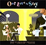 Our Love to Stay 画像
