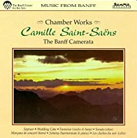 Saint-Saens Chamber Music