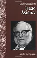 Conversations With Isaac Asimov (Literary Conversations Series)
