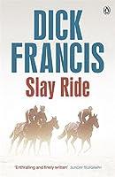 Slay Ride (Francis Thriller)