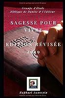 Sagesse pour vivre: Edition révisée 2019
