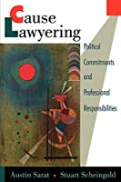 Cause Lawyering: Political Commitments and Professional Responsibilities (Oxford Socio-Legal Studies) by Unknown(1998-01-08)