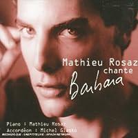 Mathieu Rosaz Chante Barbara