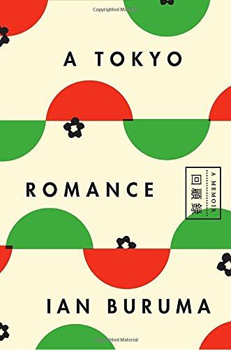 A Tokyo Romance: A Memoir