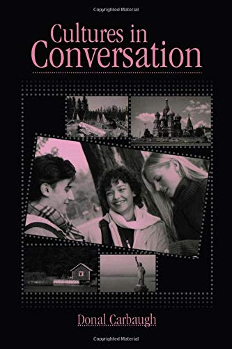 Download Cultures in Conversation (Routledge Communication Series) 0805852344
