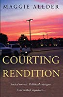 Courting Rendition