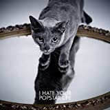 I HATE YOUR POPSTAR LIFE / 黒夢