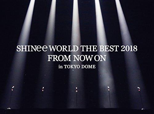【メーカー特典あり】SHINee WORLD THE BEST 2018 ~FROM NOW ON~ in TOKYO DOME(初回生産限定盤)【特典:「SHINee WORLD THE BEST 2018~FROM NOW ON~」ツアーPASS (ラミネート仕様)】[Blu-ray]
