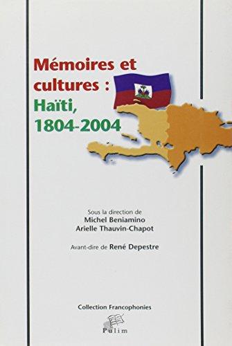 Mémoires et cultures : Haïti, 1804-2004
