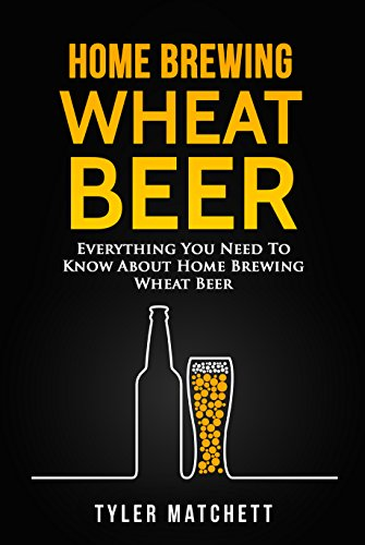Home Brewing: Wheat Beer: Everything You Need To Know About Home Brewing Wheat Beer (English Edition)の詳細を見る