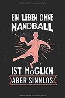 Ein Leben ohne Handball ist moeglich, aber sinnlos: ANGST TAGEBUCH - Angsttagebuch - Notizbuch mit 100 gepunktete Seiten fuer alle Notizen, Listen, Termine, Fortschritte, ... und alles was einem sonst noch Angst macht!