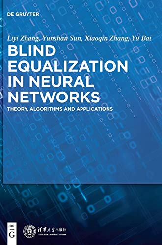 Download Blind Equalization in Neural Networks: Algorithm and Application 3110449625