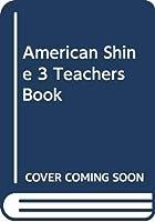 American Shine 3 Teachers Book