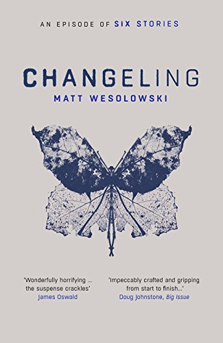 Changeling (Six Stories)