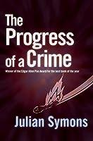 The Progress of a Crime