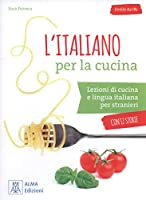 L'italiano per la cucina: L'italiano per la cucina + online audio