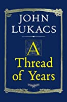 A Thread of Years