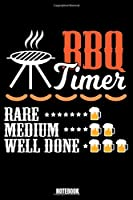Bbq Timer Rare Mediun Well Done Notebook: Grill Notebook, Planner, Journal, Diary, Planner, Gratitude, Writing, Travel, Goal, Bullet Notebook | Size 6 x 9 | 110 Checkered Plaid Pages | Office Equipment, Supplies especially made for your family and friends