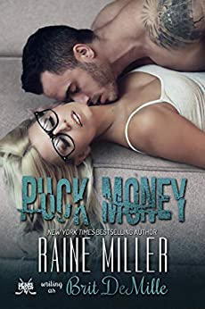 Puck Money: A Hockey Love Story (Vegas Crush Book 4) by [Miller, Raine, DeMille, Brit]