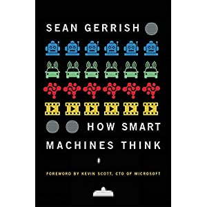 How Smart Machines Think (The MIT Press)