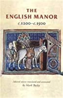 The English Manor C.1200 To C.1500 by Unknown(2002-09-07)