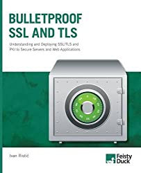 Bulletproof Ssl and Tls