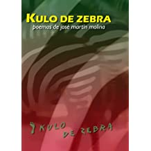 Kulo de Zebra (Spanish Edition)
