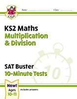 New KS2 Maths SAT Buster 10-Minute Tests - Multiplication & Division (for the 2020 tests)