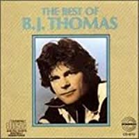 The Best of B.J. Thomas