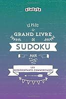 Le plus grand livre de Sudoku pour les représentants commerciaux