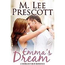 Emma's Dream (Morgan's Run Romances Book 1)