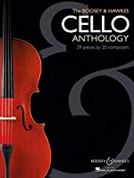 The Boosey and Hawkes Cello Anthology: 29 Pieces by 20 Composers
