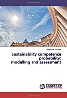 Sustainability competence probability: modelling and assessment
