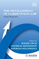 The Development of Competition Law: Global Perspectives (Ascola Competition Law Series)