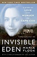 Invisible Eden: A Story of Love and Murder on Cape Cod [並行輸入品]