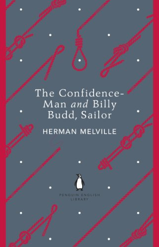 Penguin English Library the Confidence Man and Billy Budd Sailor (The Penguin English Library)