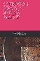 CORROSION FORMS IN REFINING INDUSTRY