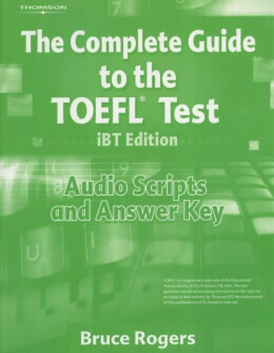 Download Complete Guide to the TOEFL Test, iBT Audio Script and Answer Key (Complete Guide to the TOEFL Test iBT) 1413023118