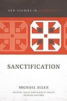 Sanctification (New Studies in Dogmatics)